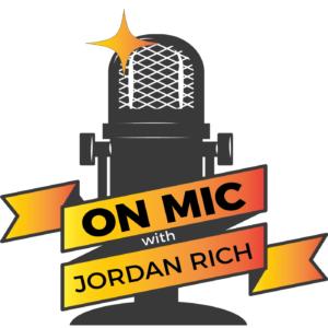 """On Mic with Jordan Rich"" podcast logo"