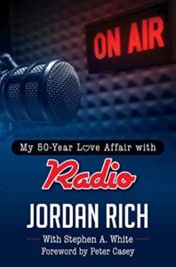 """On Air: My 50-Year Love Affair with Radio"" by Jordan Rich"