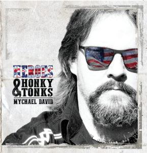 "Mychael David's album ""Heroes & Honky-tonks"""