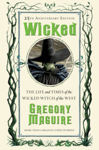 """Photo of Gregory Maguire's book """"Wicked"""" which inspired the Broadway hit play."""