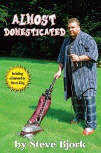 """Almost Domesticated"" by Steve Bjork Photo/Dick Searfoss"
