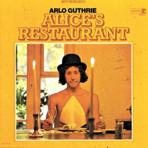 "The cover for Arlo Guthrie's album, ""Alice's Restaurant"""